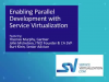 Enabling Parallel Development with Service Virtualization