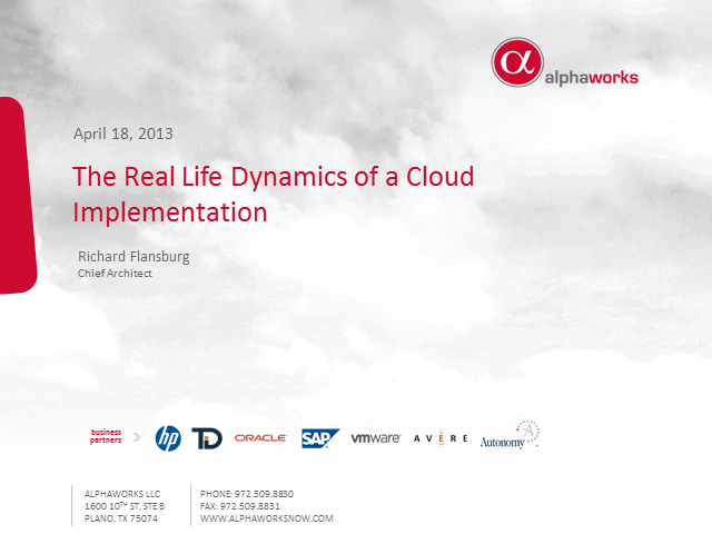The Real Life Dynamics of a Cloud Implementation