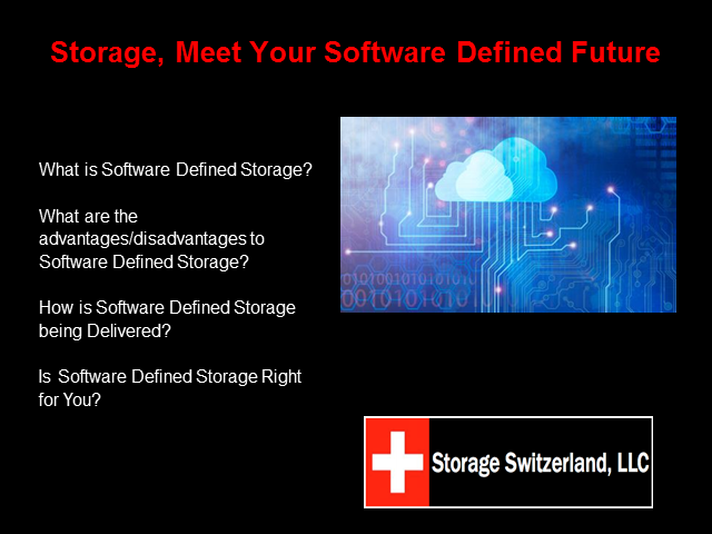 Storage, Meet Your Software-Defined Future