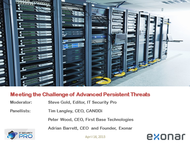 Meeting the Challenge of Advanced Persistent Threats