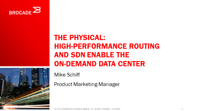 The Physical: High-Performance Routing and SDN Enable the On-Demand Data Center