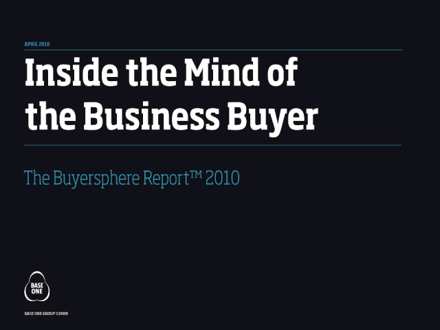 Inside the mind of the buyer: the Buyersphere Report 2010