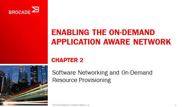 Enabling The On-Demand Application Aware Network (2nd Chapter)