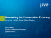 Harnessing the Conversation Economy