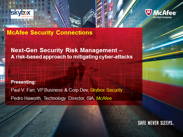 Next-Gen Security Management – A risk-based approach to mitigating cyber-attacks