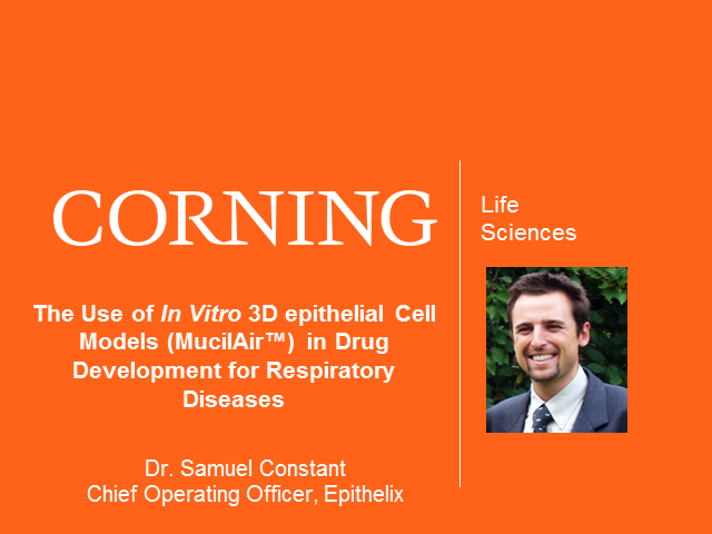 The Use of In Vitro 3D epithelial Cell Models (MucilAir™) in Drug Development fo