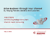 Drive Business Through Your Channel:Helping Partners Marketing to End-Customers