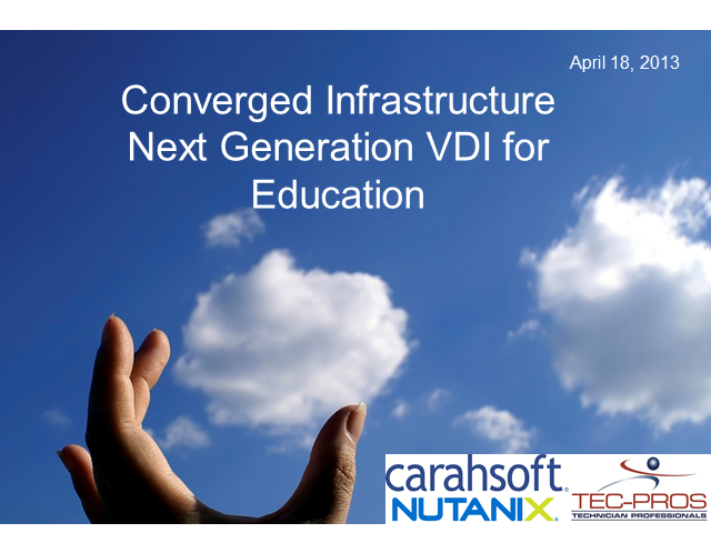 Tec-Pros, Carahsoft, and Nutanix present a VDI bundle for Academics