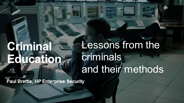 Security Lessons from Cybercriminals