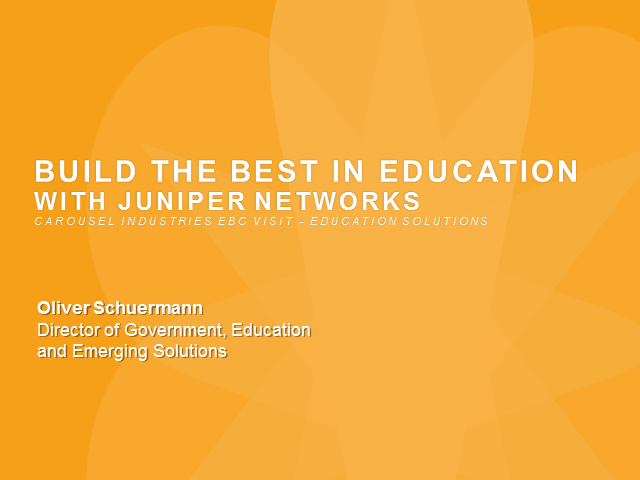 Build the Best in Education with Juniper Networks