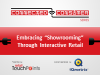 "Embracing ""Showrooming"" Through Interactive Retail"