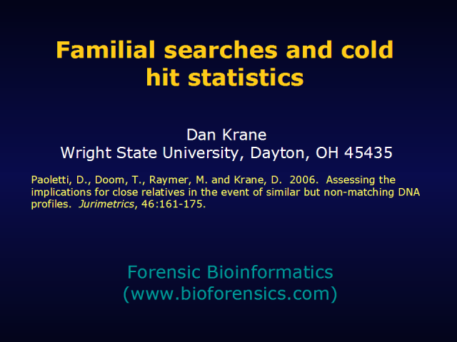 Familial searches and cold hit statistics