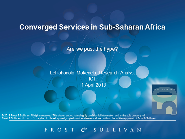 Converged Services in Sub-Saharan Africa: Are We Past the Hype?