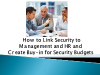 How to Link Security to Management and HR and Create Buy-in for Security Budgets
