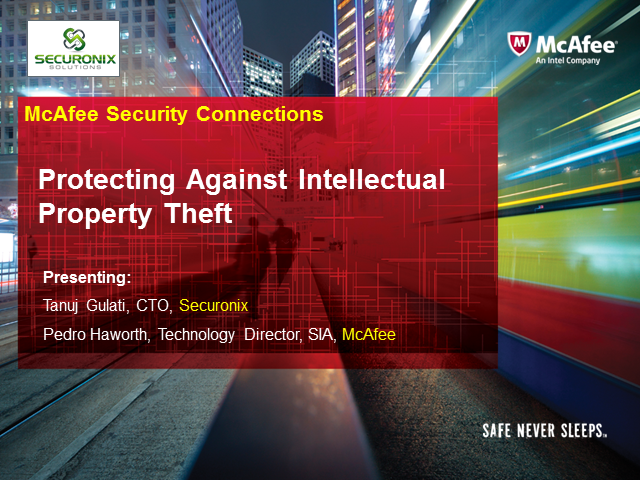 Protecting against IP Theft - Fighting an effective battle