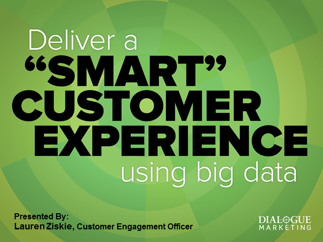 Delivering a Smart Customer Experience Using Big Data