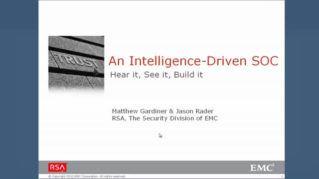 An Intelligence-Driven SOC: Hear it, See it, Build it