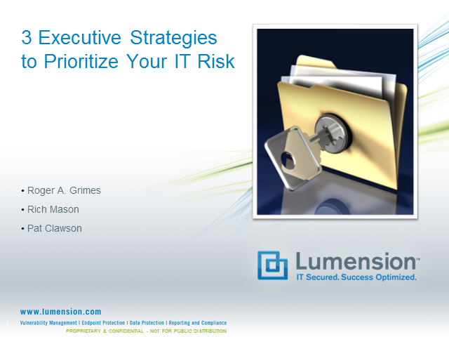 3 Executive Strategies to Prioritize Your IT Risk
