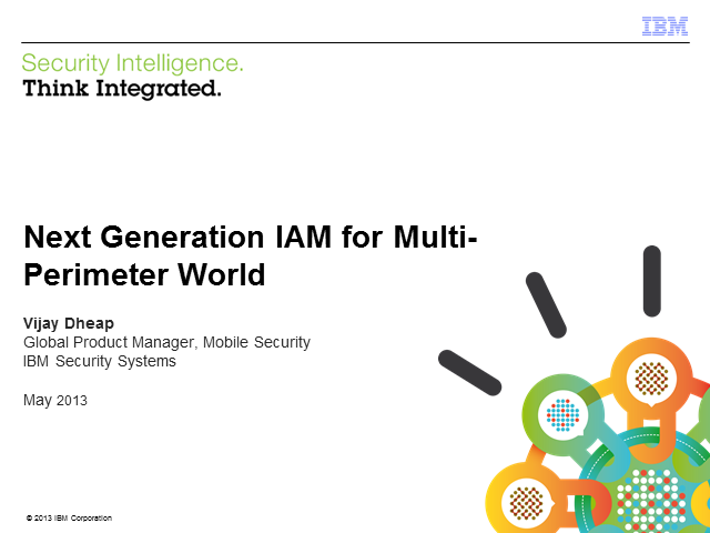 Next Generation Access and Identity Management For a Multi-Perimeter World