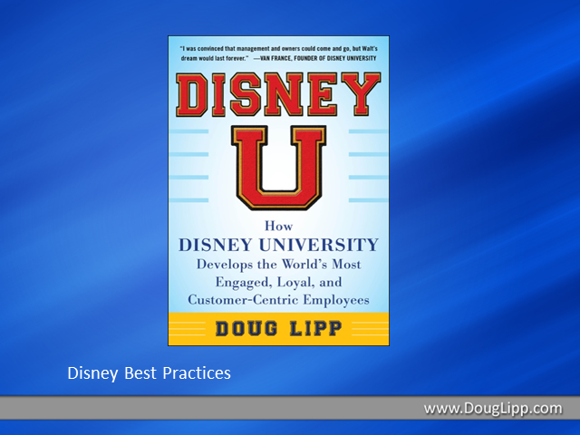How Disney Univ. Develops the Most Engaged, Loyal, & Customer-Centric Employees