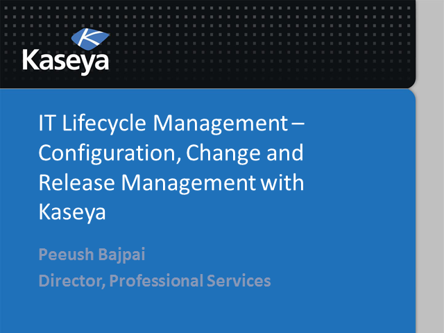 IT Lifecycle Management - Configuration, Change and Release Management
