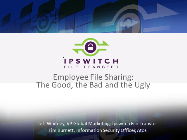 Employee File Sharing: the Good, the Bad and the Ugly