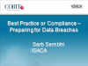 Best Practice or Compliance – Preparing for Data Breaches