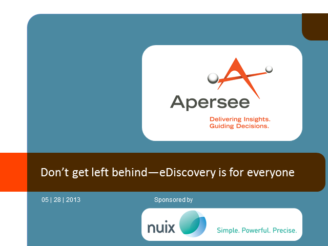 Don't get left behind—eDiscovery is for everyone
