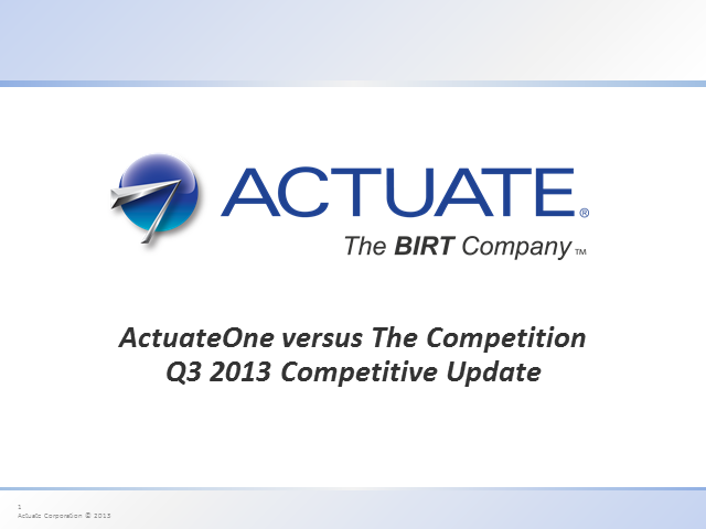 ActuateOne versus The Competition