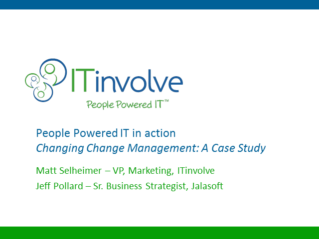Changing Change Management: A Case Study