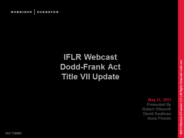 Dodd-Frank Act Title VII Update