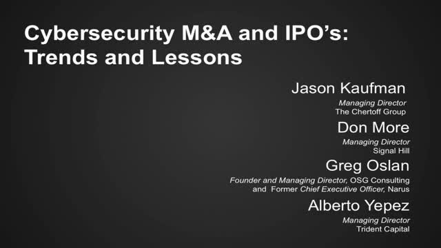 Cybersecurity M&A and IPO'S: Trends and Lessons