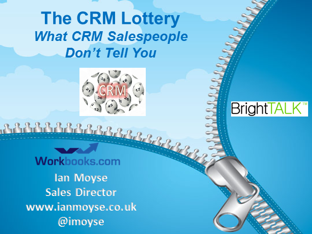 The CRM Lottery – What CRM Salespeople Don't Tell You!