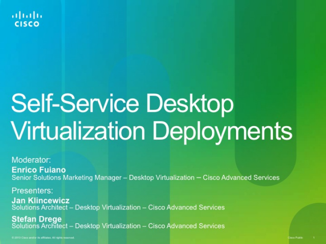 Self-Service Desktop Virtualization Deployments