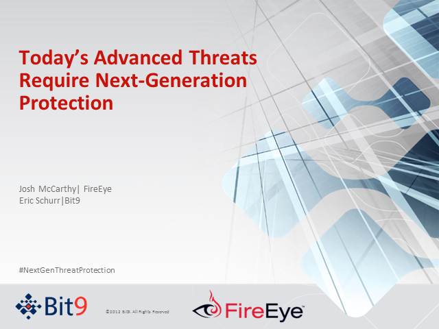 Today's Advanced Threats Require Next-Generation Protection