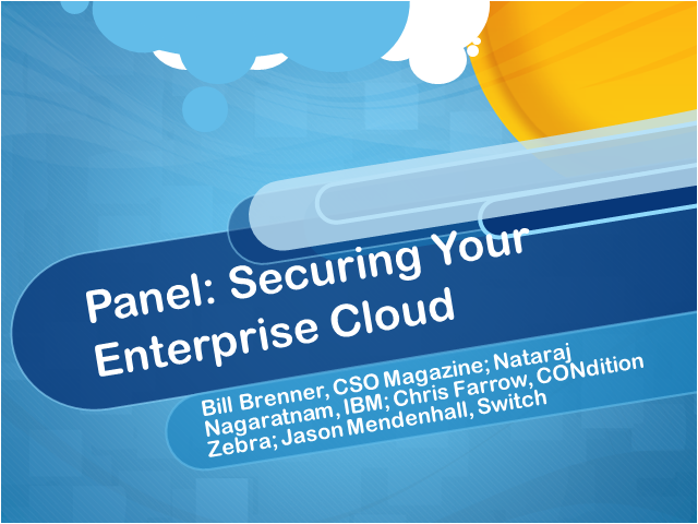 Panel: Securing Your Enterprise Cloud