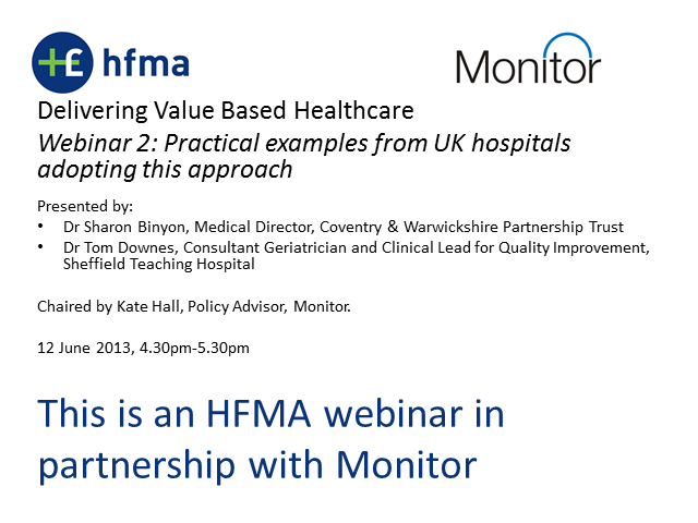 Delivering Value Based Healthcare - Practical examples from UK hospitals