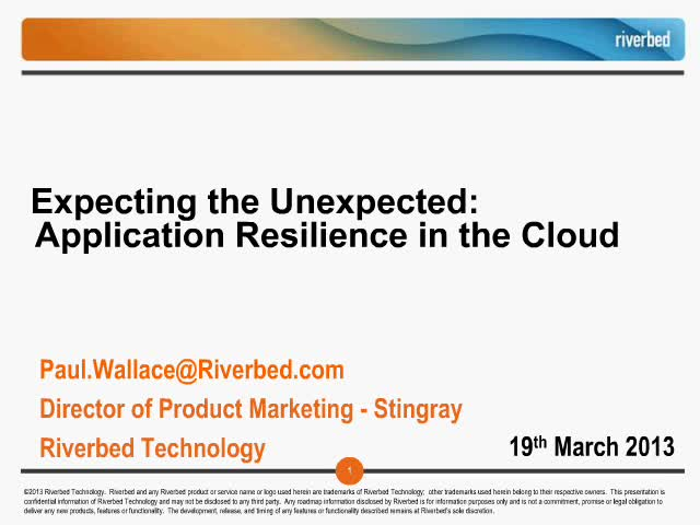 Expecting the Unexpected: Application Resilience in the Cloud