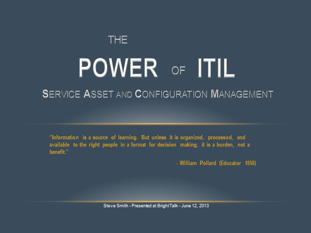 The Power of ITIL: Service Asset and Configuration Management