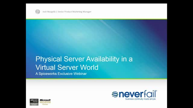 Physical Server Availability in a Virtual Server World