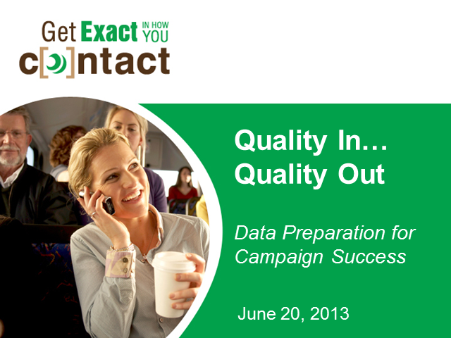 Quality In, Quality Out: Data Preparation for Campaign Success