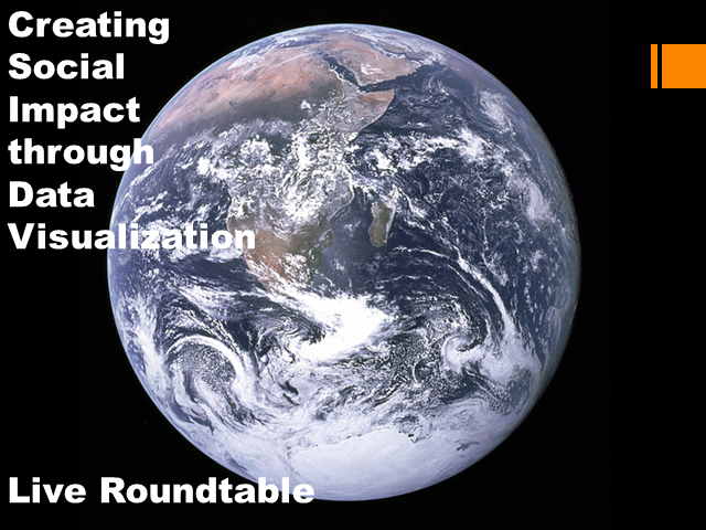 Creating Social Impact through Data Visualization: Live Roundtable