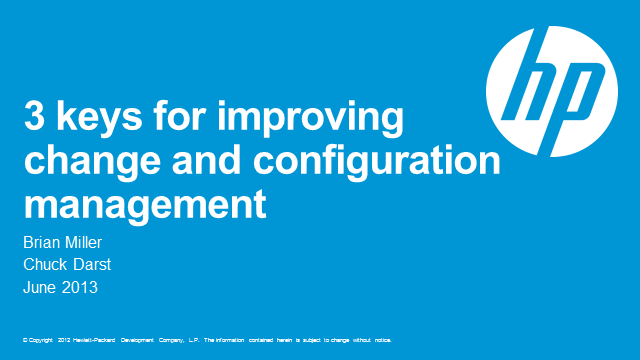 3 Keys to Improving your Change & Configuration Management