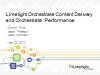 Orchestrate Performance and Content Delivery - North America