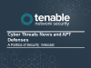 Cyber Threats News and APT Defenses - A Politics of Security Webcast