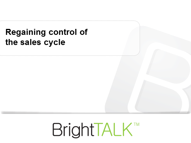 Regaining Control of the Sales Cycle