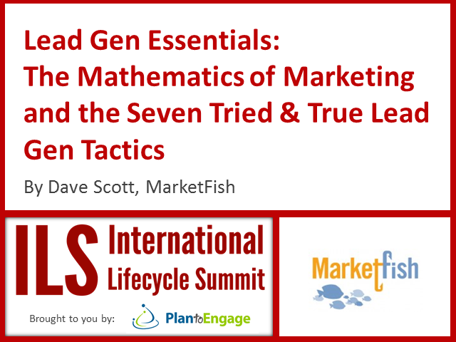 The Mathematics of Marketing and 7 Tried and True Lead Gen Tactics