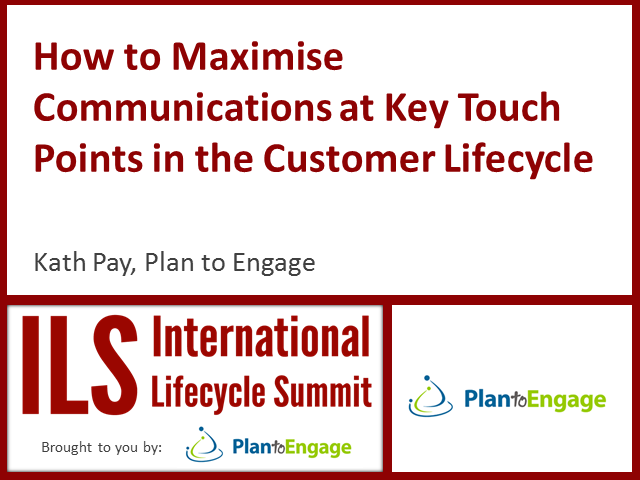 How to maximise communications at key touch points in the customer lifecycle