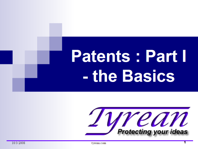 Patents: Part I - the Basics