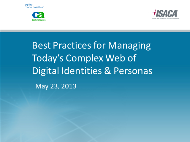 Best Practices for Managing Today's Complex Web of Digital Identities & Personas